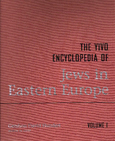 The YIVO Encyclopedia of Jews in Eastern Europe